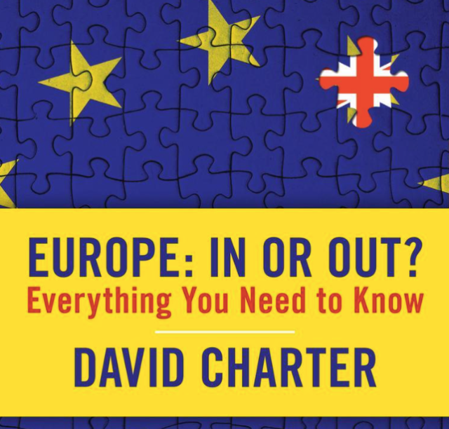 David Charter – Europe: In Or Out?