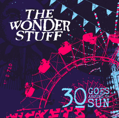 The Wonder Stuff: 30 Years in a Bad Mood,Baby